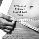 Efficient Natural Weight Loss Tips
