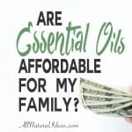 Affordable Essential Oils for Your Family