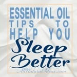 Sleep Better Using Essential Oils