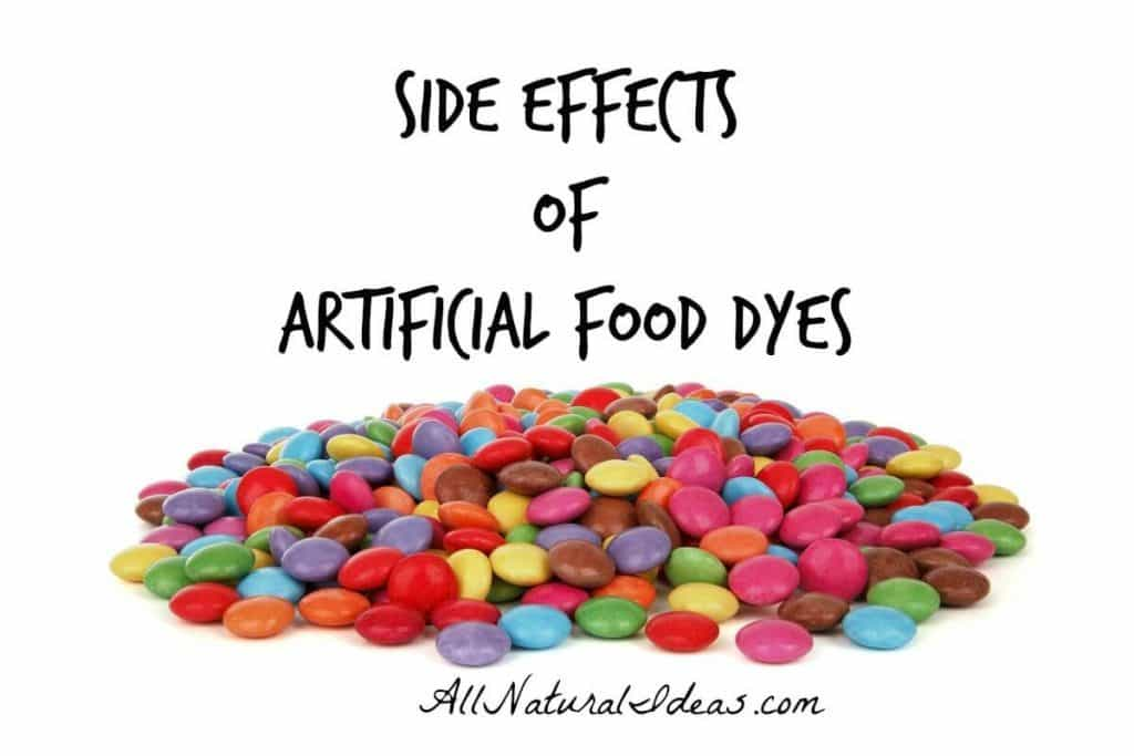 Are you aware of all the artificial food dyes side effects? Eating all natural whole foods are the best way to avoid these harmful food additives. | allnaturalideas.com