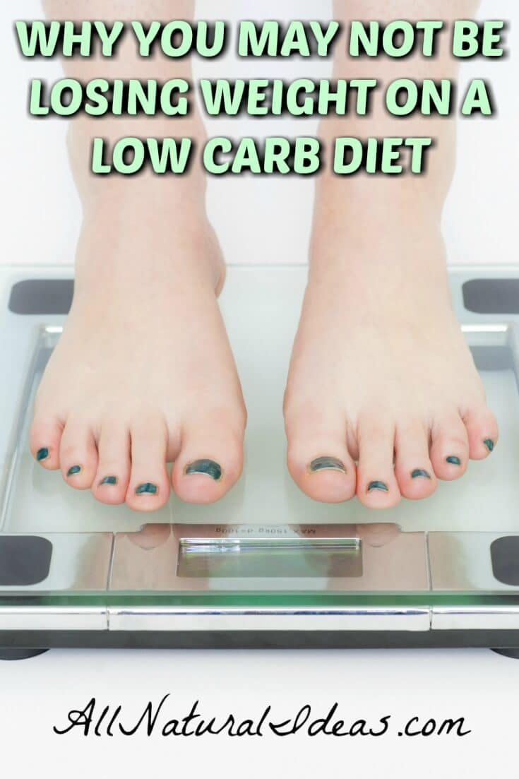 What do you do when you are not losing weight on a low carb diet? There's usually an underlying issue that needs to be addressed first. | allnaturalideas.com
