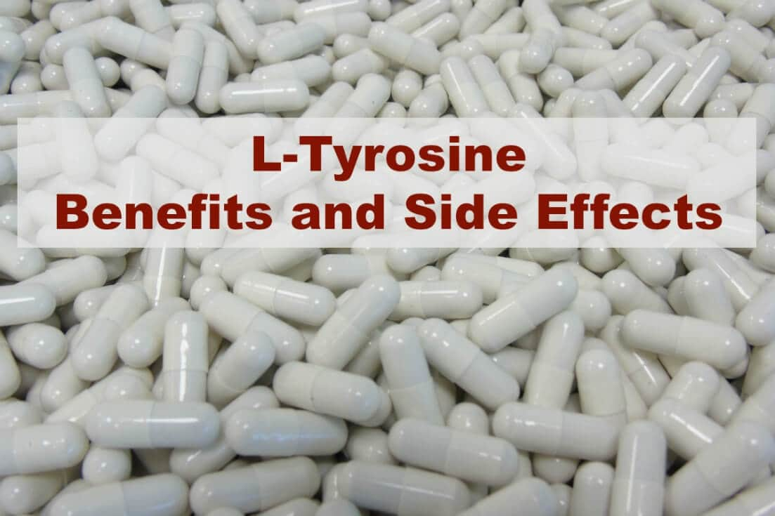 L-Tyrosine Benefits and Side Effects