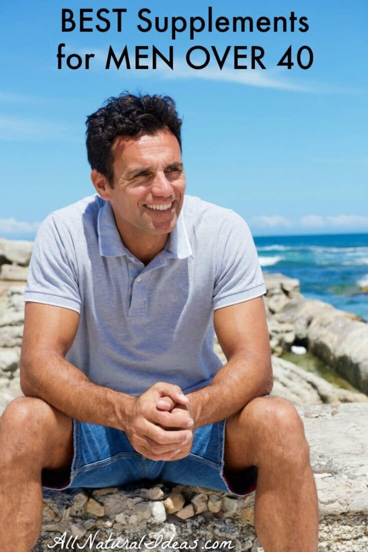 Many men desire looking younger and feeling more energetic. Here are some of the best supplements for men over 40 to maintain health and stay youthful. | allnaturalideas.com