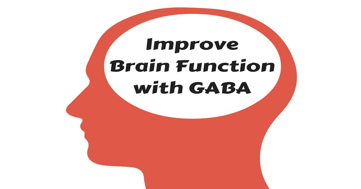 Improve Brain Function with GABA