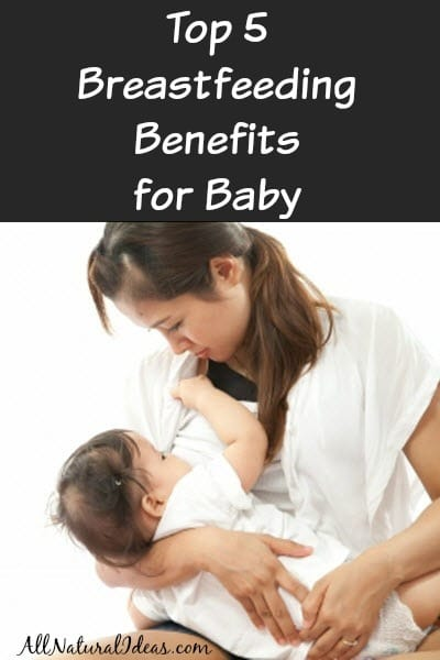 Breastfeeding Benefits For Baby  All Natural Ideas-9054