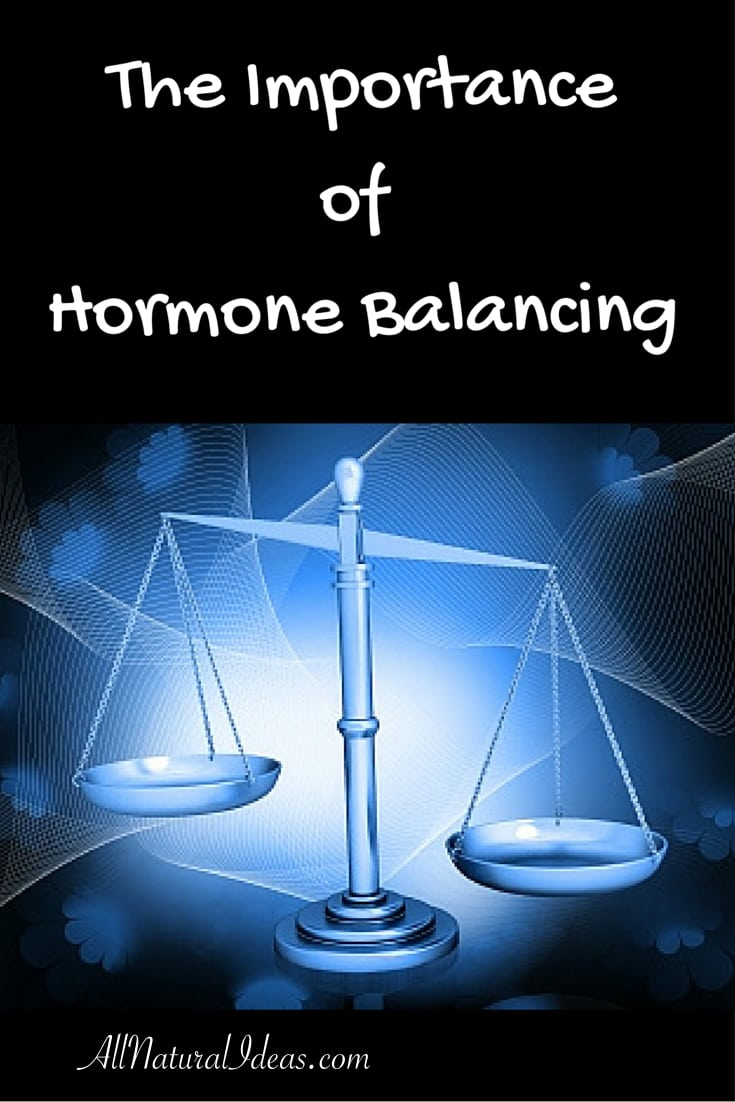 Hormones often become unbalanced in modern lifestyles. Natural hormone balancing can be achieved through proper nutrition along with supplements.