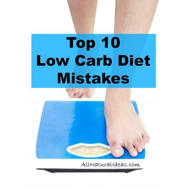 Low Carb Diet Mistakes – Not Losing Weight