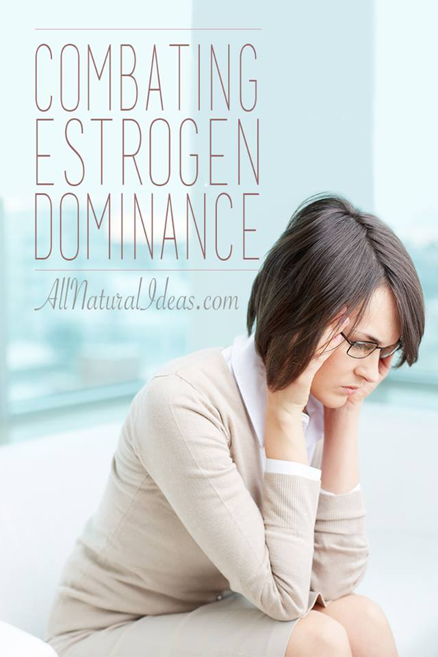 Are you suffering from estrogen dominance symptoms due to elevated estrogen levels? Here's a few of the natural remedies to treat estrogen dominance? | allnaturalideas.com