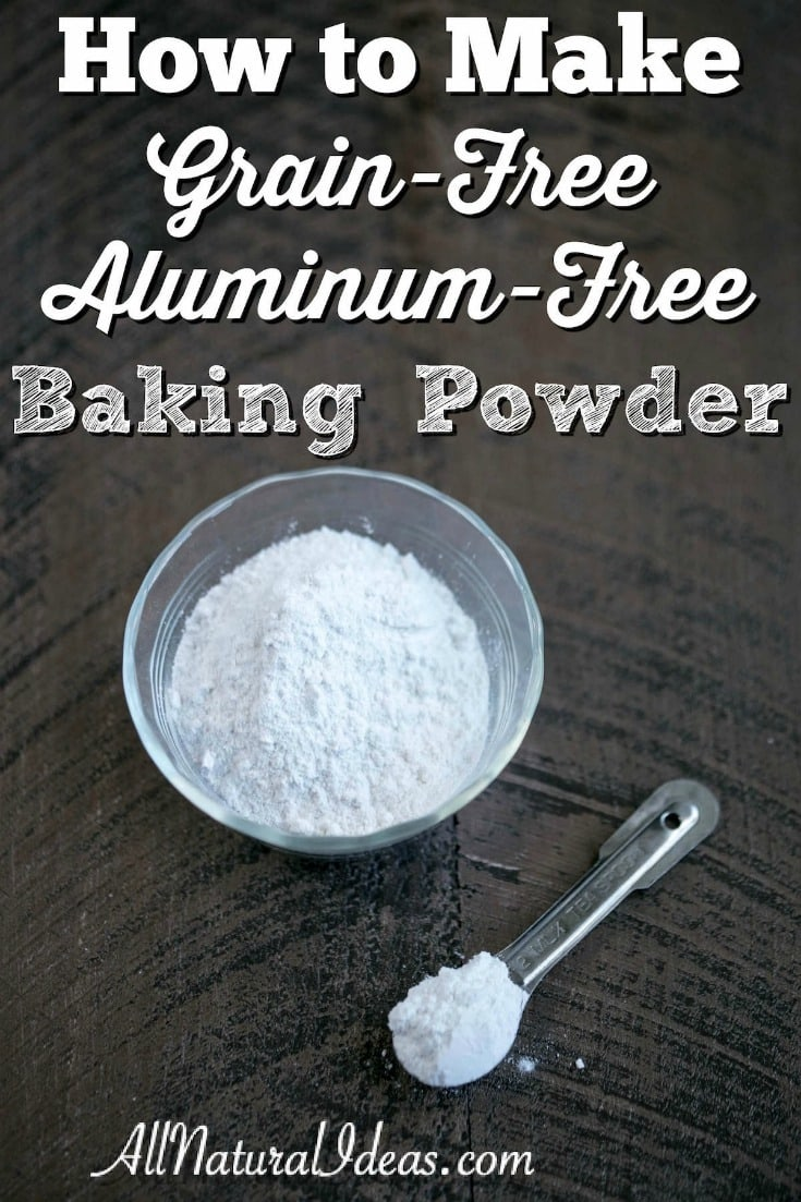 Most store bought baking powders contain aluminum and corn. You can make your own grain free baking powder without aluminum using two key ingredients. | allnaturalideas.com