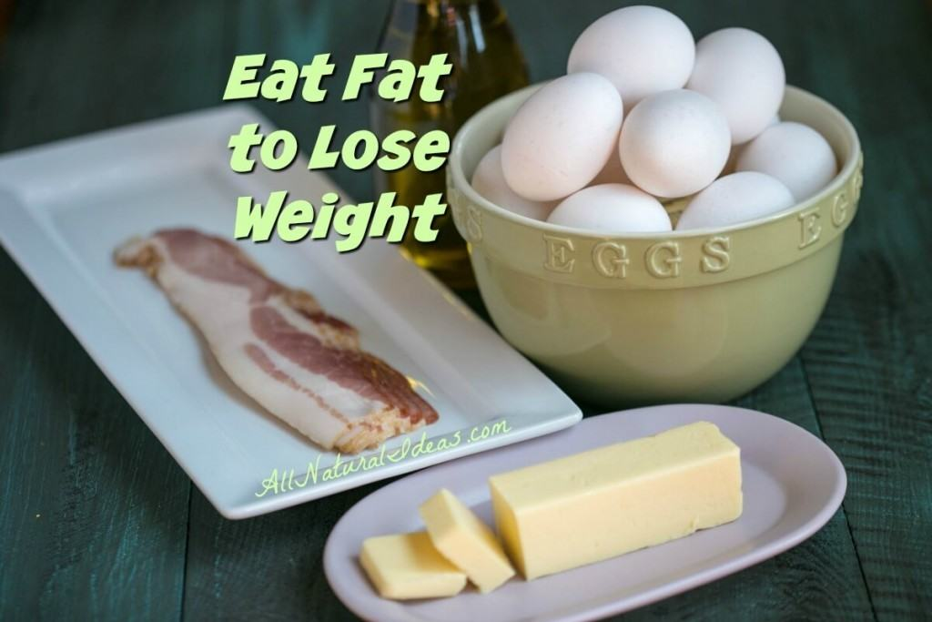 Eat fat to lose weight fast? Sounds like a conflicting statement. But, when you increase fat and cut back starchy foods and sugars, most see quick weight loss.