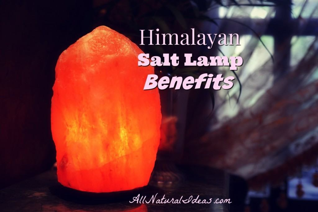 Himalayan salt lamp benefits