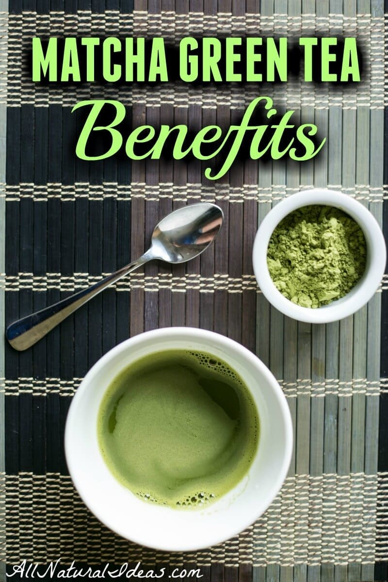 There are so many matcha green tea benefits. It's no wonder this Japanese tea has become so popular worldwide. It may just be the healthiest beverage! | allnaturalideas.com