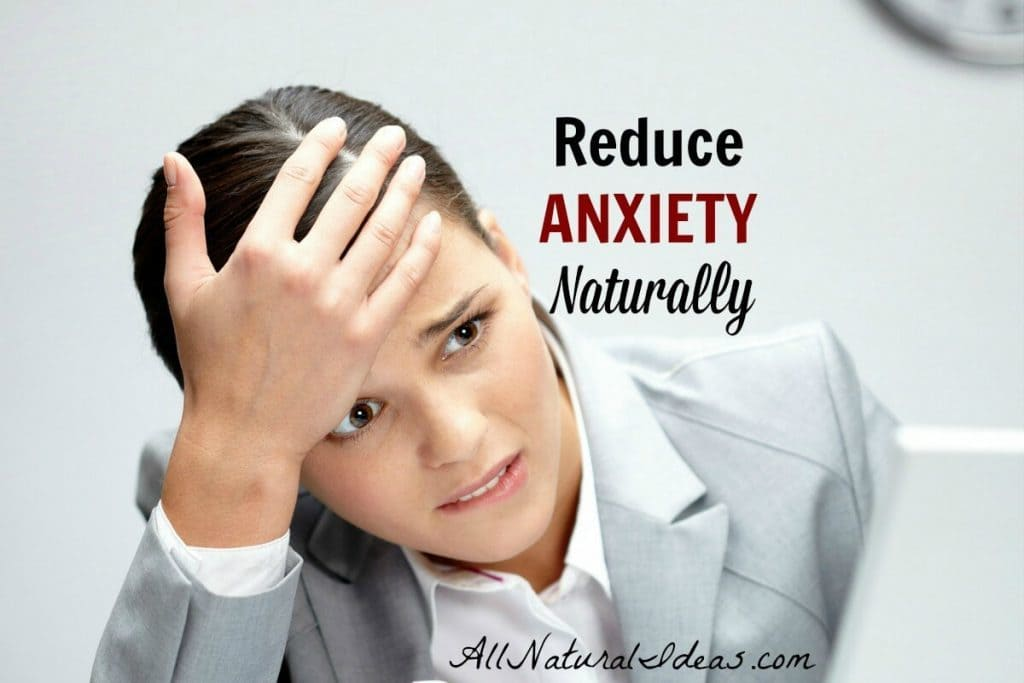 Medications to control anxiety often come with negative side effects so they may not be the best option. What are the ways to reduce anxiety naturally?