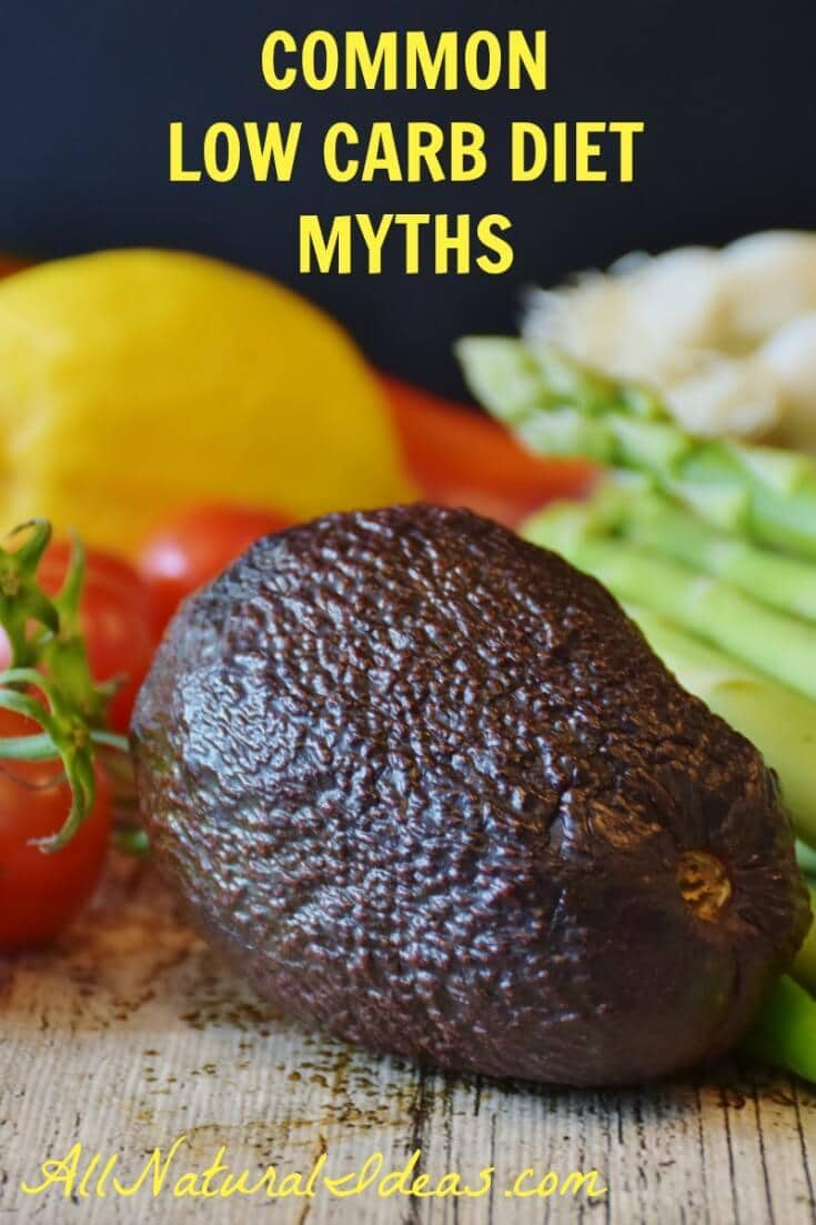 Some people are turned off by low-carb diets. Some are even scared of trying low carb. Why? Because of common low carb diet myths. | allnaturalideas.com