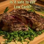 Are low carb diets safe to follow?
