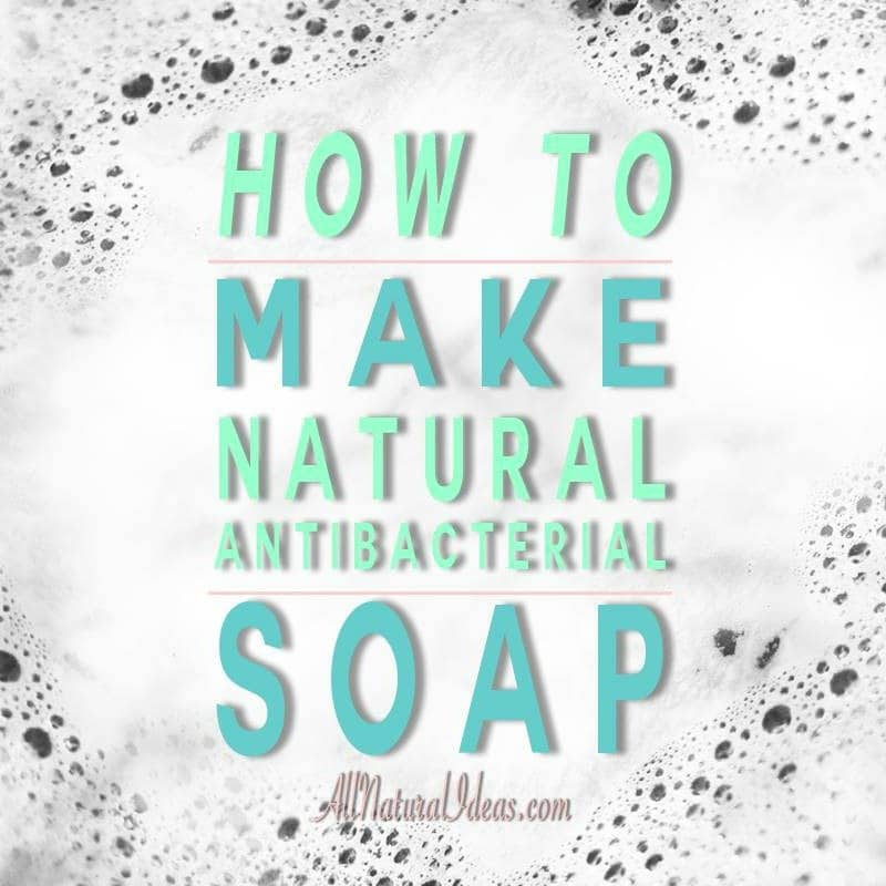 All natural antibacterial soap
