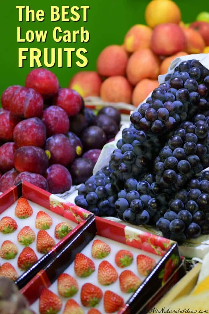 It's the heart of winter so you might not be craving fruit right now. But, when you do have sweet cravings, what's the best low carb fruits to have? | allnaturalideas.com