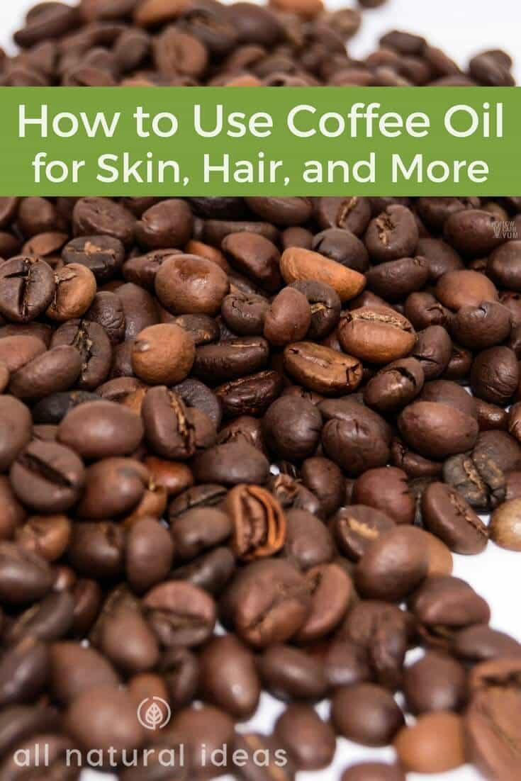 How to use coffee oil for skini