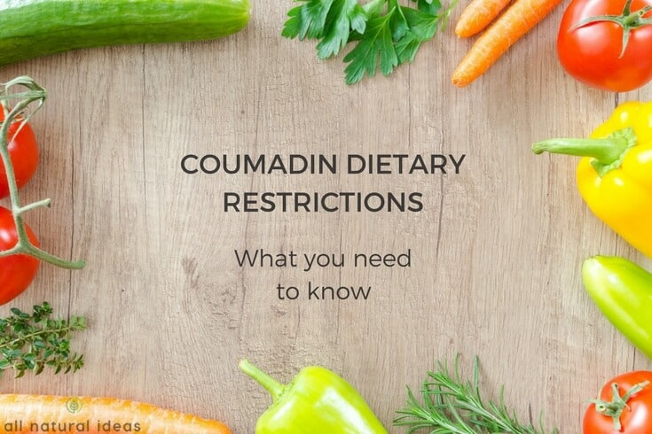 Coumadin diet restrictions and foods to eat