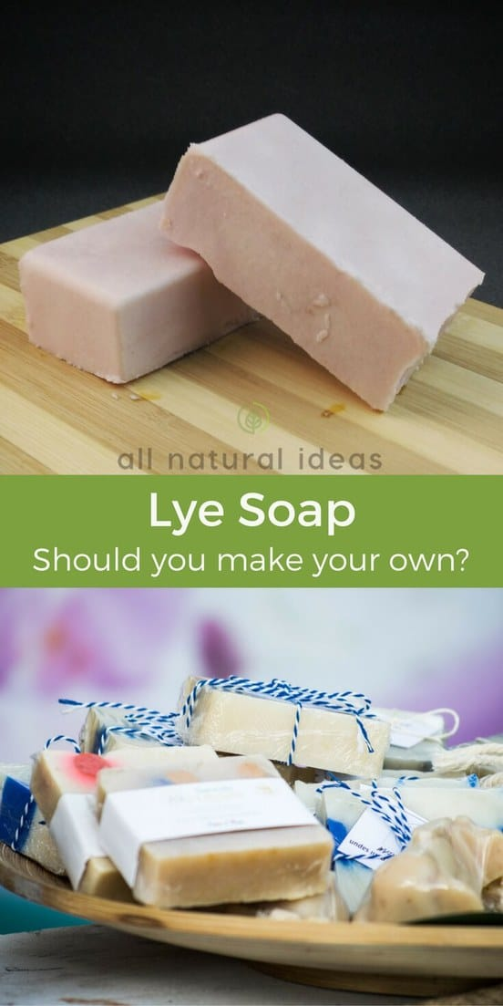 It may be tempting to make your own lye soap if you're a DIY type. But be very cautious in doing so as lye can seriously injure you.   allnaturalideas.com