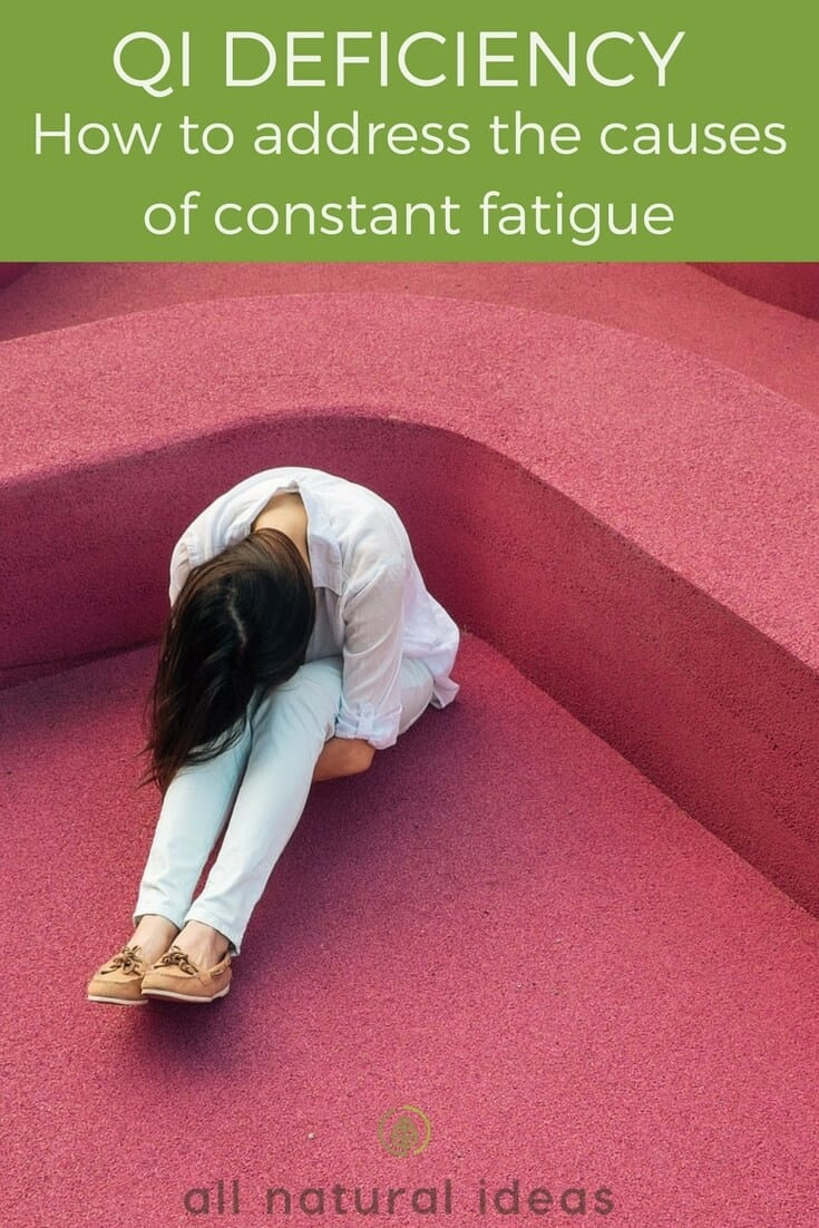 Qi Deficiency - How to address the causes of constant fatigue