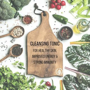 Cleansing Tonic for Skin, Energy & Strong Immunity