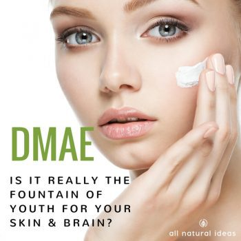 DMAE: Is It The Fountain of Youth for Skin and Brain?
