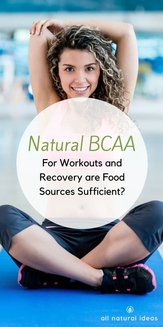 Natural bcaa (branched chain amino acids) can provide energy for your muscles for intense workouts, and repair your muscle tissue after hardcore workouts. But are supplements really necessary? Especially when you can get BCAAs from food.