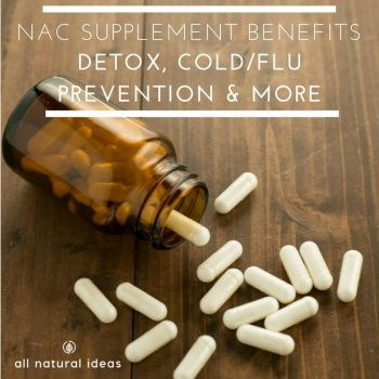 NAC Supplement Benefits: Detox and Flu Prevention