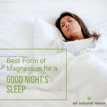 Best Form of Magnesium For A Good Night's Sleep