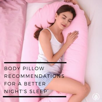 Body Pillow Recommendations For Better Sleep