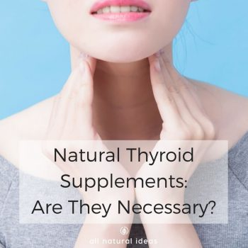 "Natural thyroid supplements are more popular these days. That's because the phenomenon of ""sluggish thyroid"" is to blame by some alternative health advocates for chronic fatigue and weight gain. But are thyroid supplements even necessary? Moreover, are they safe?"