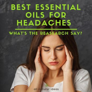 Best Essential Oils For Headaches: Proven by studies?