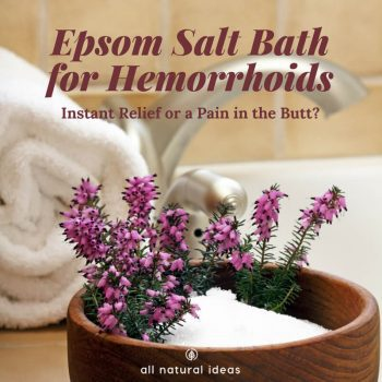 There are few things in life that are literally a pain in the butt. Hemorrhoids fit this bill. And if you've got one, sometimes using a cream isn't enough. But there is a simple and satisfying home remedy: taking an epsom salt bath for hemorrhoids.