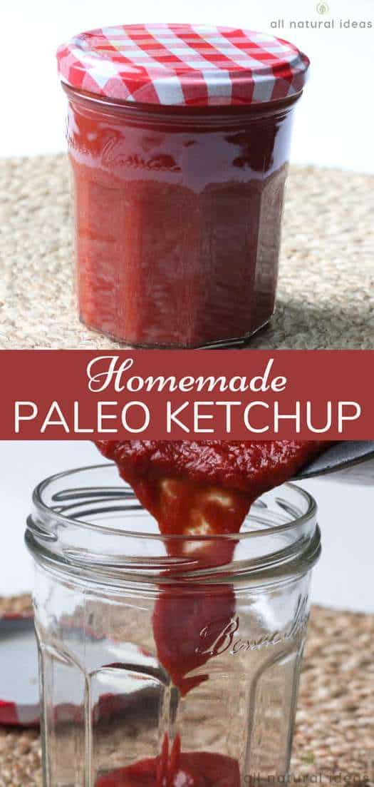 Did you know that store bought ketchup can be 25% sugar? You read that right. Why not make your own homemade paleo ketchup so you can control the ingredients. #ketchup #paleo #homemadeketchup #paleoketchup #homemade #diy | allnaturalideas.copm