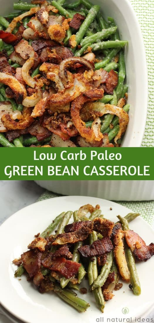 A healthy paleo green bean casserole is perfect for sharing at all your holiday gatherings. It's dairy-free, gluten-free, and low-carb. #paleo #glutenfree #dairyfree #lowcarb #keto #ketorecipe #weightwatchers #atkins #greenbeancasserole | allnaturalideas.com