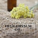 "You're not likely to find helichrysum oil in your local supermarket. In comparison to popular essential oils like lavender, it's far pricier and rarer. Also known as ""Immortelle Oil"", it's described by some essential oil enthusiasts as ""miraculous"" and one of the most powerful healing plants. Learn more about helichrysum (including how to pronounce it)...."