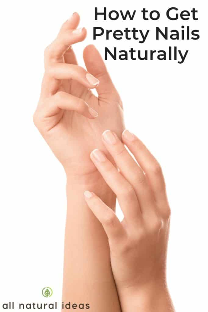 get pretty nails naturally